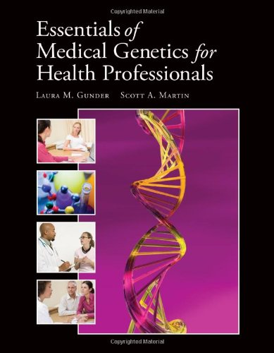 Essentials of Medical Genetics for Health Professionals   2012 (Revised) edition cover