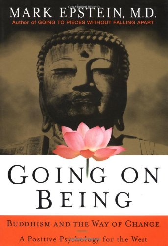 Going on Being Buddhism and the Way of Change - A Positive Psychology for the West  2001 edition cover
