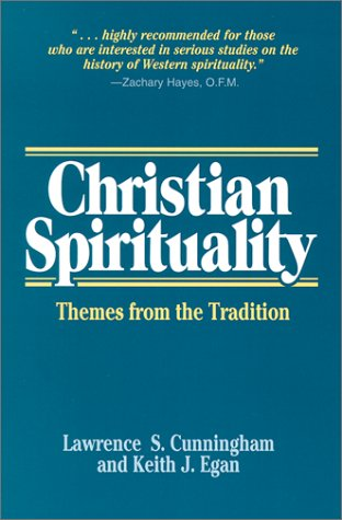 Christian Spirituality Themes from the Tradition N/A edition cover