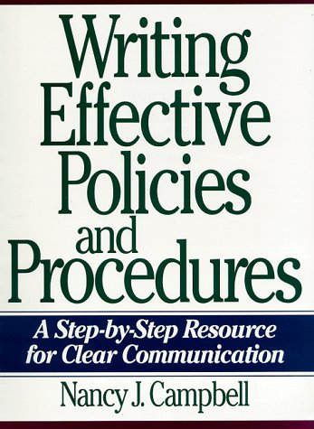 Writing Effective Policies and Procedures A Step-by-Step Resource for Clear Communication  1997 edition cover