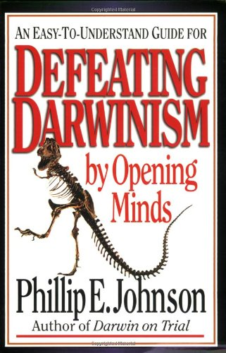 Defeating Darwinism by Opening Minds  N/A edition cover