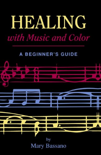 Healing with Music and Color A Beginner's Guide Revised  9780877287605 Front Cover