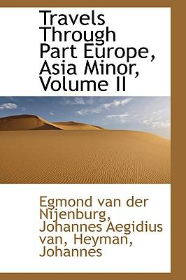 Travels Through Part Europe, Asia Minor N/A 9781113557605 Front Cover