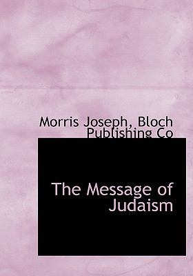 Message of Judaism  N/A 9781113825605 Front Cover
