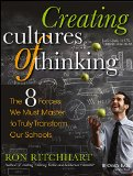 Creating Cultures of Thinking The 8 Forces We Must Master to Truly Transform Our Schools  2014 9781118974605 Front Cover