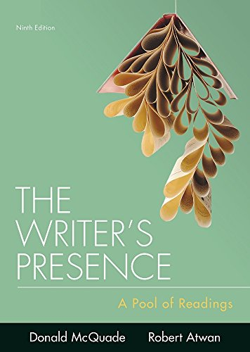 The Writer's Presence: A Pool of Readings  2018 9781319056605 Front Cover