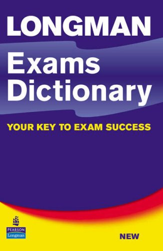 Longman Exams Dictionary Paper   2006 9781405818605 Front Cover