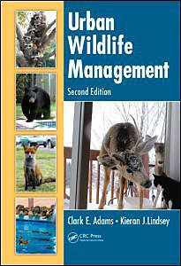 Urban Wildlife Management  2nd 2009 (Revised) 9781439804605 Front Cover