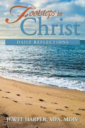 Footsteps to Christ Daily Reflections  2013 9781483674605 Front Cover