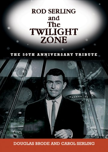 Rod Serling and the Twilight Zone   2012 9781569804605 Front Cover