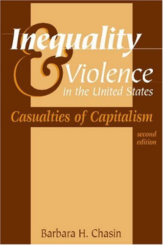 Inequality and Violence in the United States Casualties of Capitalism 2nd 2004 edition cover
