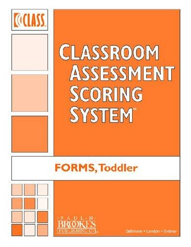Classroom Assessment Scoring System (Class) Toddler: Class Toddler Forms (Pack of 10)  0 edition cover