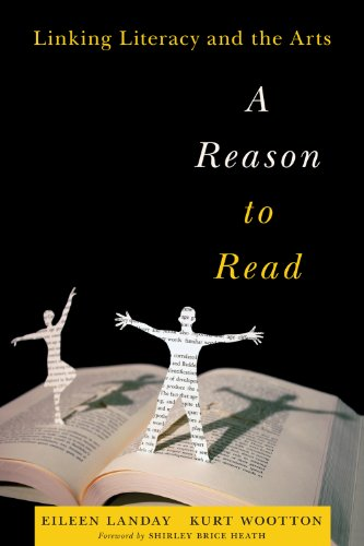 Reason to Read Linking Literacy and the Arts  2012 edition cover