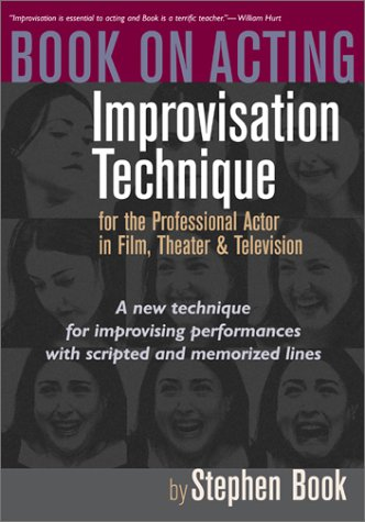 Book on Acting Improvisation Technique for the Professional Actor in Film, Theater and Television  2002 edition cover