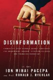 Disinformation Former Spy Chief Reveals Secret Strategy for Undermining Freedom, Attacking Religion, and Promoting Terrorism N/A edition cover