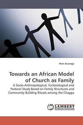 Towards an African Model of Church As Family  N/A 9783838306605 Front Cover