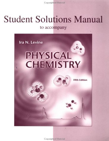 Physical Chemistry Student Solutions Manual  5th 2002 (Revised) edition cover