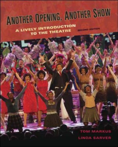 Another Opening, Another Show A Lively Introduction to the Theatre 2nd 2005 (Revised) edition cover