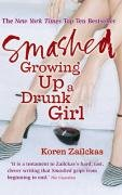 Smashed: Growing Up a Drunk Girl N/A edition cover