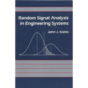 Random Signal Analysis in Engineering Systems 1st 1987 edition cover
