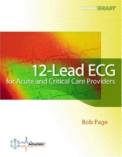 12-Lead ECG for the Acute and Critical Care Providers   2005 edition cover