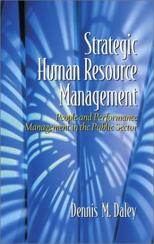 Strategic Human Resource Management People and Performance Management in the Public Sector  2002 edition cover