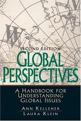 Global Perspectives A Handbook for Understanding Global Issues 2nd 2006 (Revised) 9780131892606 Front Cover
