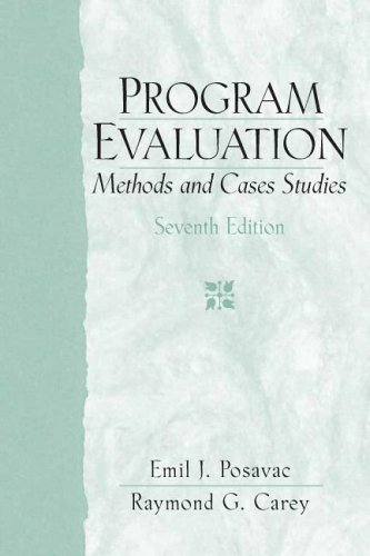 Program Evaluation Methods and Case Studies 7th 2007 (Revised) edition cover
