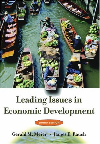 Leading Issues in Economic Development  8th 2005 (Revised) 9780195179606 Front Cover