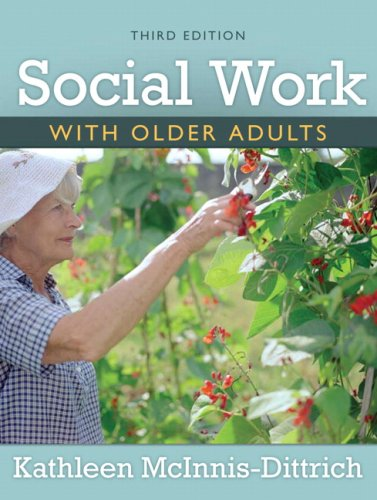 Social Work with Older Adults  3rd 2009 9780205593606 Front Cover