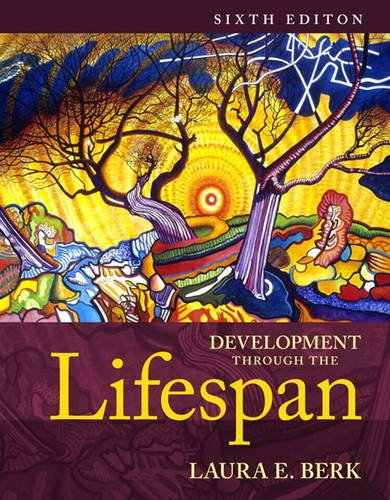 Development Through the Lifespan:  6th 2013 9780205957606 Front Cover