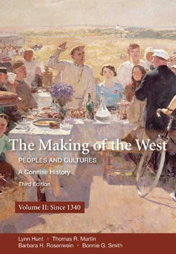 Making of the West Peoples and Cultures - A Concise History 3rd 2010 edition cover