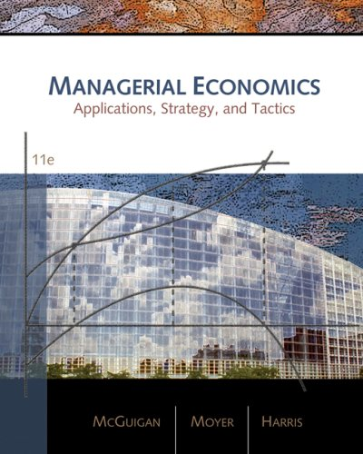 Managerial Economics Applications, Strategies, and Tactics 11th 2008 edition cover