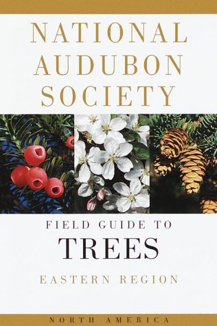 National Audubon Society Field Guide to North American Trees Eastern Region  1980 edition cover