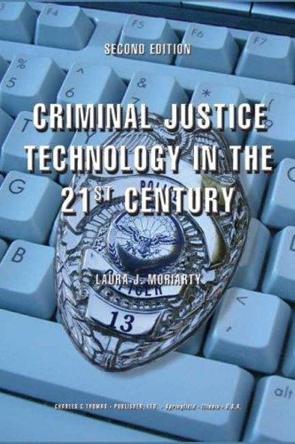Criminal Justice Technology in the 21st Century 2nd 2005 edition cover