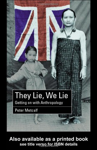 They Lie, We Lie Getting on with Anthropology  2001 edition cover