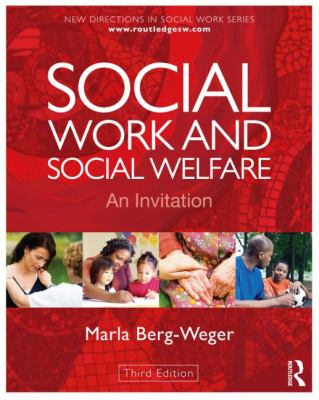 Social Work and Social Welfare An Invitation 3rd 2012 (Revised) edition cover