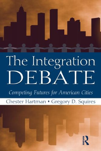Integration Debate Competing Futures for American Cities  2010 edition cover