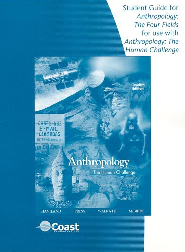 Anthropology The Human Challenge 12th 2009 9780495095606 Front Cover