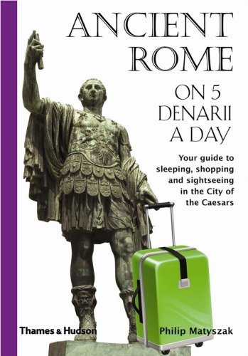 Ancient Rome on 5 Denarii a Day   2008 edition cover