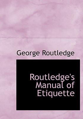 Routledge's Manual of Etiquette  2008 edition cover
