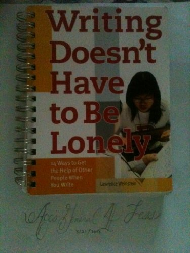 Writing Doesn't Have to Be Lonely  N/A edition cover