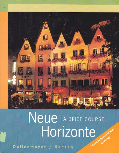 Neue Horizonte A Brief Course  2001 (Brief Edition) 9780618098606 Front Cover