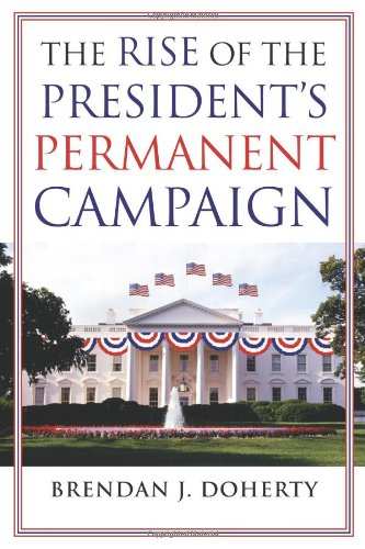 Rise of the President's Permanent Campaign   2012 edition cover