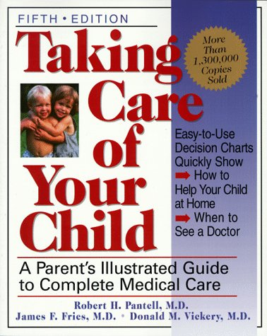 Taking Care of Your Child  5th 1999 9780738200606 Front Cover