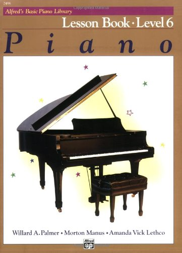 Alfred's Basic Piano Course Lesson Book, Level 6   1984 edition cover
