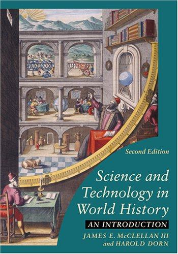 Science and Technology in World History An Introduction 2nd 2006 edition cover