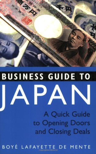 Business Guide to Japan A Quick Guide to Opening Doors and Closing Deals  2006 (Revised) edition cover