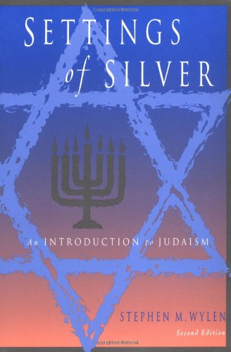 Settings of Silver An Introduction to Judaism 2nd 2000 edition cover