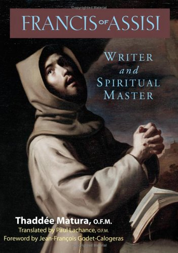 Francis of Assisi Writer and Spiritual Master  2005 9780867166606 Front Cover